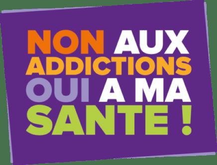 Non aux addictions oui à ma santé ! - CIDJ