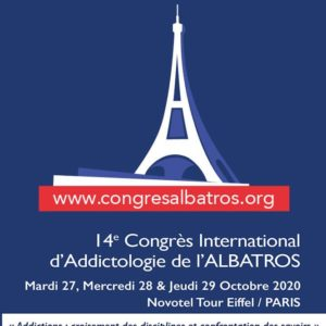 14e Congrès international d'addictologie de l'Albatros