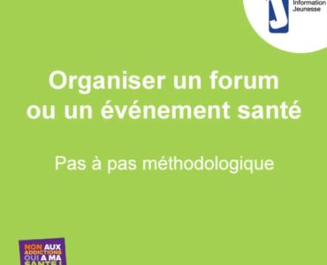 Organiser un forum ou un événement santé Pas à pas méthodologique
