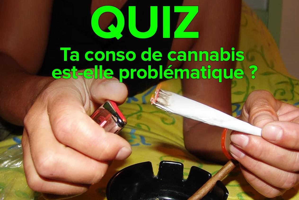 Ta conso de cannabis est-elle problématique ?