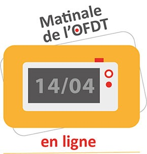 Matinale – webinaire OFDT – 14 avril 2021