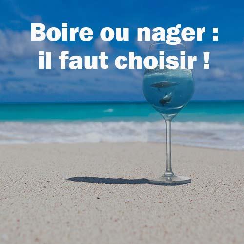 Boire ou nager